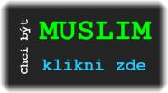 chci byt muslim klikni zde